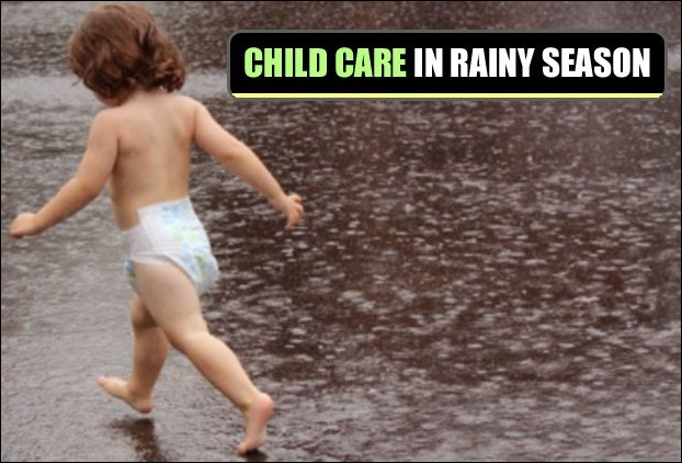 Your Child Needs Special Care During The Rainy Season