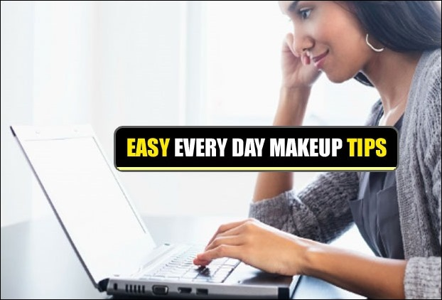 17 Easy and Practical Tips to Every Day Makeup