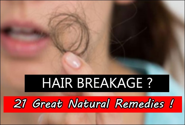 21 Natural Treatments To Prevent Hair Breakage and Split ends