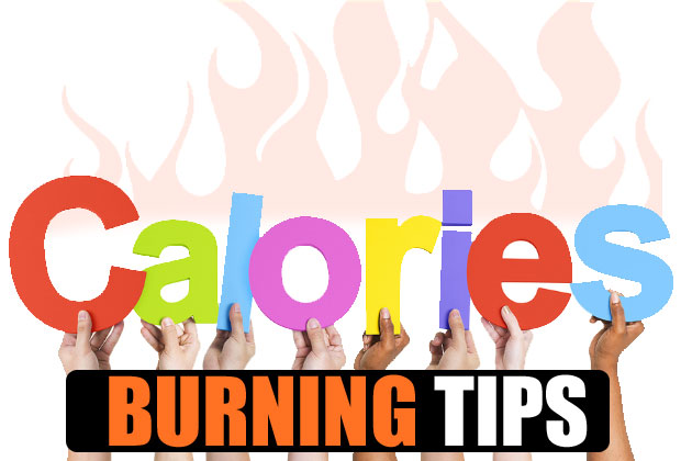 10 tips to burn calories fast